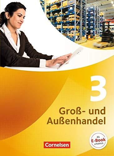 Groß- und Außenhandel - Aktuelle Ausgabe: Band 3 - Fachkunde