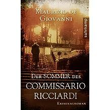 Der Sommer des Commissario Ricciardi: Kriminalroman (Commissario-Ricciardi-Serie)