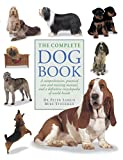 #9: The Complete Dog Book: A Comprehensive, Practical Care and Training Manual and a Definitive Encyclopedia of World Breeds