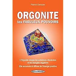 Orgonite les Fabuleux Pouvoirs - Stoppe les pollutions vibratoires et les énergies négatives