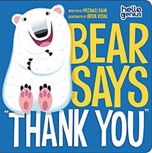 Hello Genius: Bear Says Thank You por Michael Dahl