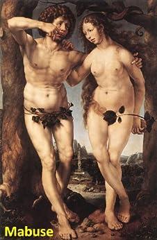 58 Color Paintings of Mabuse - Flemish Northern Renaissance Painter (c. 1478 - October 1, 1532) (English Edition) par [Michalak, Jacek]