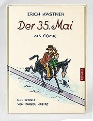 Der 35. Mai: Als Comic gezeichnet von Isabel Kreitz