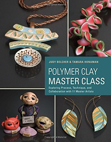 polymer-clay-master-class-exploring-process-technique-and-collaboration-with-11-master-artists