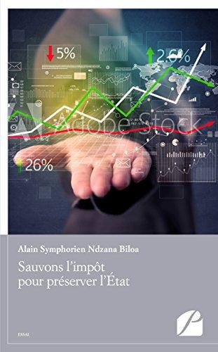 Sauvons l'impôt pour préserver l'État (Essai) (French Edition)