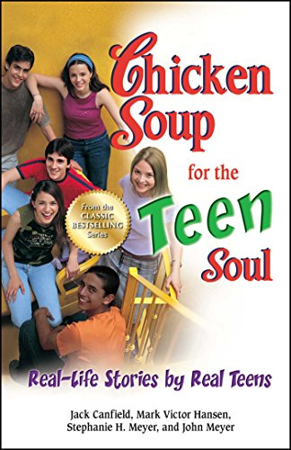 Chicken Soup for the Teen Soul: Real-Life Stories by Real Teens (Chicken Soup for the Teenage Soul) por Jack Canfield
