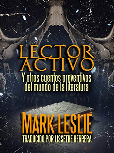 Lector Activo: Y otros cuentos preventivos del mundo de la ...