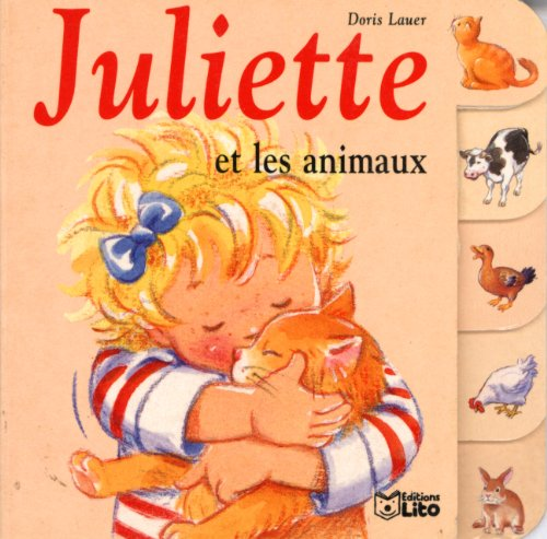 Juliette petites mains : Les mots. : Les couleurs. Les animaux