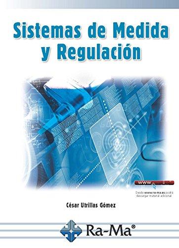 Sistemas de medida y regulación por CESAR UTRILLAS