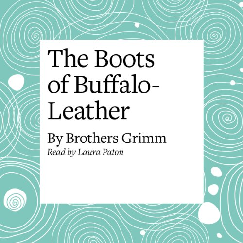 The Boots of Buffalo-Leather  Audiolibri