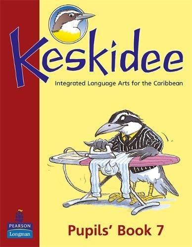 Keskidee Pupils' Book 7 2E: No. 7
