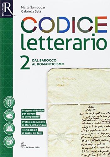 Codice letterario. Per le Scuole superiori. Con e-book. Con 2 espansioni online. Con 2 libri: Leopardi-Percorsi