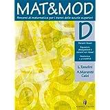 Mat&Mod. Per il biennio: 2