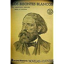 LOS BISONTES BLANCOS