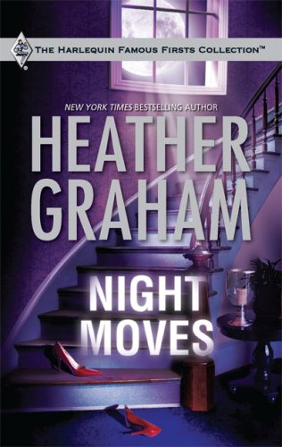Night Moves (Famous Firsts) by Heather Graham