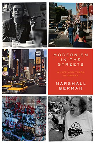 Modernism in the Streets: A Life and Times in Essays (English ...