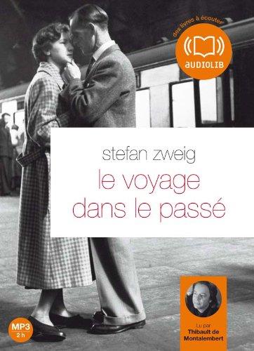 Le voyage dans le passé (cc) - Audio livre 1 CD MP3-248 Mo