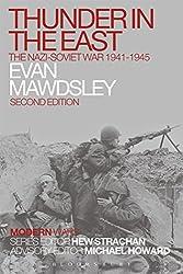 Thunder in the East: The Nazi-Soviet War 1941-1945 (Modern Wars) by Evan Mawdsley (2015-11-19)