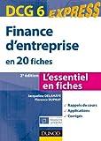 DCG 6 - Finance d'entreprise - 2e éd. - en 20 fiches