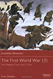 The First World War: The Western Front 1917-1918 (Essential Histories): 3