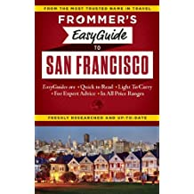 Frommer's EasyGuide to San Francisco (Easy Guides)
