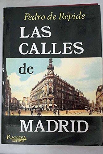 Las calles de Madrid por Pedro de Repide