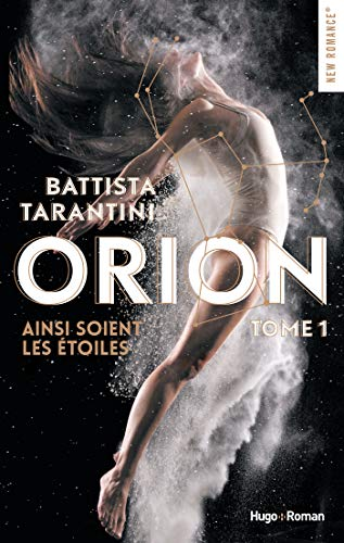 Orion - tome 1 Ainsi soient les étoiles par Battista Tarantini