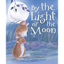 By the Light of the Moon by Sheridan Cain (2006-09-04)