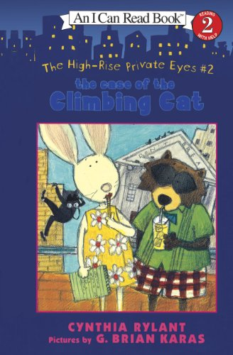 The Case of the Climbing Cat (High-rise Private Eyes: I Can Read Level 2, Band 2)