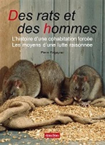 Des rats et des hommes : L'histoire d'une cohabitation forcée, les moyens d'une lutte raisonnée