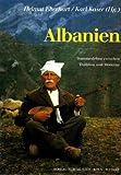 Albanien. Stammesleben zwischen Tradition und Moderne -