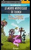 Le lutin magique (Le Monde Merveilleux de Tounza)