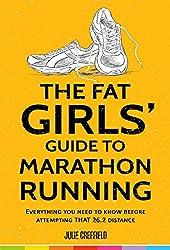 The Fat Girls' Guide to Marathon Running