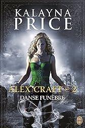 Alex Craft (Tome 2) - Danse funèbre