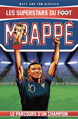 Mbappé: Les Superstars du foot par Tom Oldfield