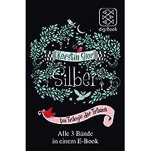 Silber – Die Trilogie der Träume: Alle 3 Bände in einem E-Book