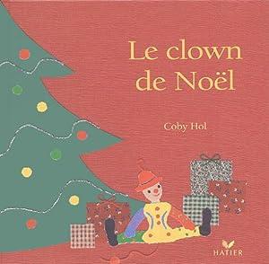 """Afficher """"Le clown de Noël"""""""