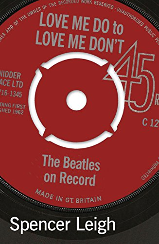 Love Me Do to Love Me Don't: Beatles on Record (English Edition)