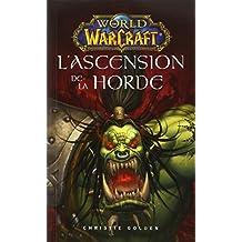World of warcraft : L'ascension de la horde