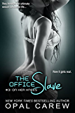 On Her Knees (The Office Slave Series Book 3)