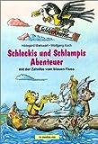 Schleckis und Schlampis Abenteuer mit der Zahnfee vom blauen Fluss: Ein Lern- und Spaß-Buch zur Zahngesundheit