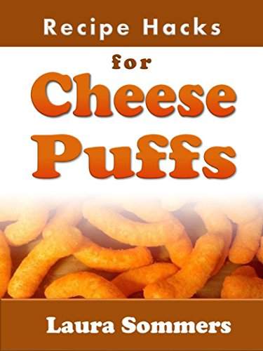 recipe-hacks-for-cheese-puffs-cooking-on-a-budget-book-10-english-edition