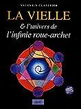 La vielle et l'univers de l'infinie roue-archet (1DVD)