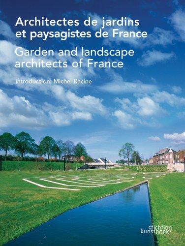 Architectes de jardins et paysagistes de France : Edition bilingue français-anglais