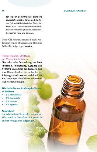Duftmedizin für Kinder: Ätherische Öle und ihre therapeutiche Anwendung bei Babys, Kindern und Jugendlichen - 3