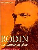Rodin. La Solitude du génie