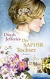 Die Saphirtochter: Roman von Dinah Jefferies