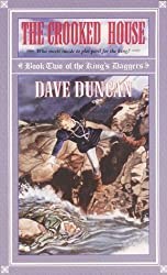 The Crooked House (King's Daggers) by Dave Duncan (2000-10-03)