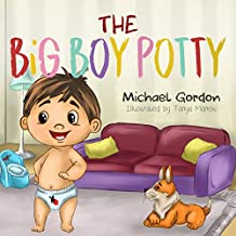 The Big Boy Potty: (Potty training, for boys, toddlers 2, 3, 4  years old) (English Edition)