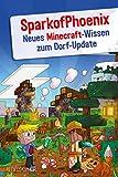SparkofPhoenix: Neues Minecraft-Wissen zum Dorf-Update - SparkofPhoenix